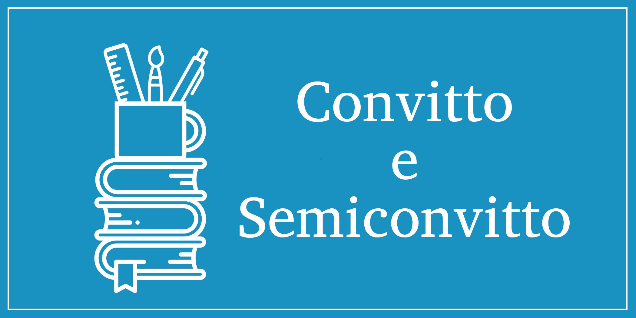 Convitto e Semiconvitto